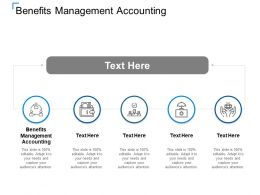 Benefits Management Accounting Ppt Powerpoint Presentation Show Layouts Cpb