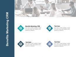 Benefits Marketing CRM Ppt Powerpoint Presentation Portfolio Sample Cpb