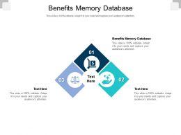 Benefits Memory Database Ppt Powerpoint Presentation Portfolio Shapes Cpb