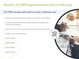 Benefits Of CRM Implementation Process Strategy Ppt Powerpoint Presentation Gallery