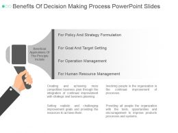 Benefits Of Decision Making Process Powerpoint Slides