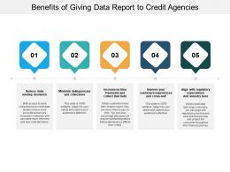 Benefits Of Giving Data Report To Credit Agencies