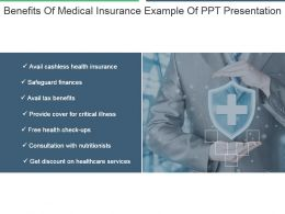 Benefits Of Medical Insurance Example Of Ppt Presentation