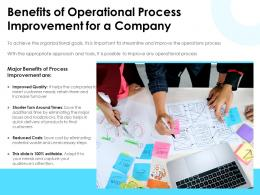 Benefits Of Operational Process Improvement For A Company