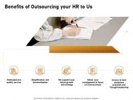 Benefits Of Outsourcing Your HR To Us Ppt Powerpoint Presentation Slides Inspiration