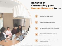 Benefits Of Outsourcing Your Human Resource To Us Ppt Powerpoint Presentation Portfolio Grid