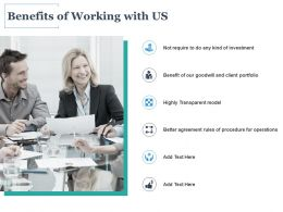 Benefits Of Working With Us Investment Ppt Powerpoint Presentation Icon Sample