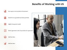 Benefits Of Working With Us Portfolio Ppt Powerpoint Presentation File