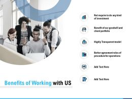 Benefits Of Working With Us Ppt Powerpoint Presentation Model