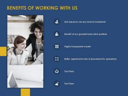 Benefits Of Working With Us Ppt Powerpoint Presentation Styles Ideas