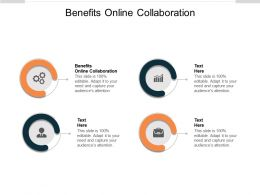 Benefits Online Collaboration Ppt Powerpoint Presentation Infographics Background Images Cpb