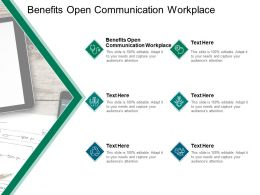 Benefits Open Communication Workplace Ppt Powerpoint Model Cpb