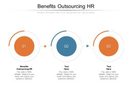 Benefits Outsourcing HR Ppt Powerpoint Presentation Model Design Templates Cpb