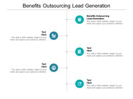 Benefits Outsourcing Lead Generation Ppt Powerpoint Presentation Icons Cpb