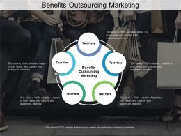 Benefits Outsourcing Marketing Ppt Powerpoint Presentation Layouts Portfolio Cpb
