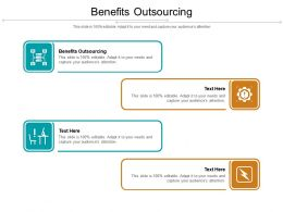 Benefits Outsourcing Ppt Powerpoint Presentation Slides Design Ideas Cpb