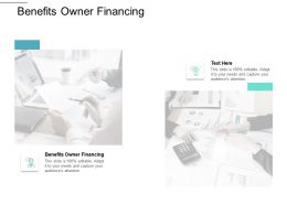 Benefits Owner Financing Ppt Powerpoint Presentation Show Template Cpb