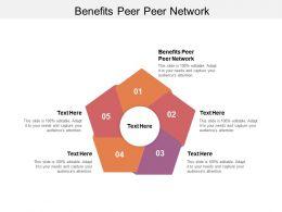 Benefits Peer Peer Network Ppt Powerpoint Presentation Icon Inspiration Cpb