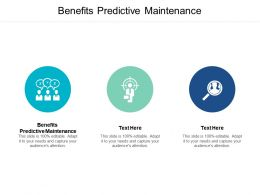 Benefits Predictive Maintenance Ppt Powerpoint Presentation Professional Vector Cpb