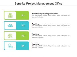 Benefits Project Management Office Ppt Powerpoint Presentation Styles Grid Cpb