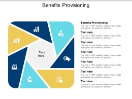 Benefits Provisioning Ppt Powerpoint Presentation Inspiration Pictures Cpb