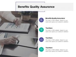 Benefits Quality Assurance Ppt Powerpoint Presentation Model Layout Cpb