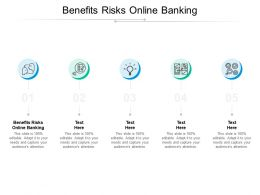 Benefits Risks Online Banking Ppt Powerpoint Presentation Outline Shapes Cpb