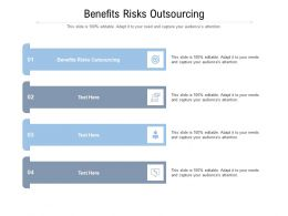 Benefits Risks Outsourcing Ppt Powerpoint Presentation Pictures Vector Cpb