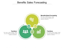 Benefits Sales Forecasting Ppt Powerpoint Presentation Pictures Design Inspiration Cpb
