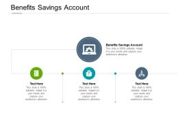 Benefits Savings Account Ppt Powerpoint Presentation Styles Inspiration Cpb
