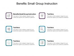 Benefits Small Group Instruction Ppt Powerpoint Presentation Layout Cpb