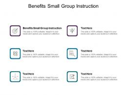 Benefits Small Group Instruction Ppt Powerpoint Presentation Slides Clipart Images Cpb