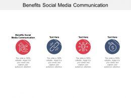 Benefits Social Media Communication Ppt Powerpoint Presentation Summary Grid Cpb
