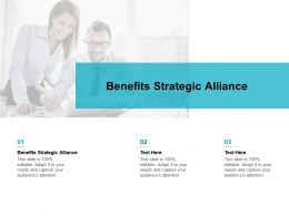 Benefits Strategic Alliance Ppt Powerpoint Presentation Gallery Icon Cpb