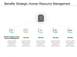 Benefits Strategic Human Resource Management Ppt Powerpoint Presentation Slides Cpb