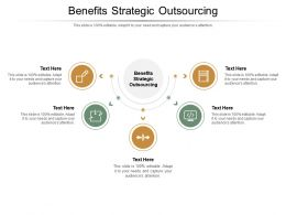 Benefits Strategic Outsourcing Ppt Powerpoint Presentation Pictures Show Cpb