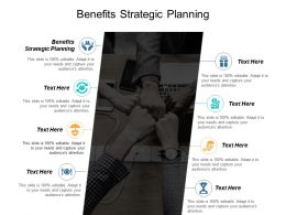 Benefits Strategic Planning Ppt Powerpoint Presentation Professional Shapes Cpb