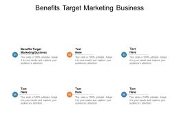 Benefits Target Marketing Business Ppt Powerpoint Presentation Layout Cpb