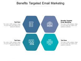 Benefits Targeted Email Marketing Ppt Powerpoint Presentation Inspiration Background Cpb