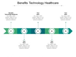 Benefits Technology Healthcare Ppt Powerpoint Presentation Graphics Cpb