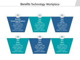 Benefits Technology Workplace Ppt Powerpoint Presentation Styles Skills Cpb
