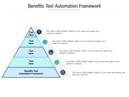Benefits Test Automation Framework Ppt Powerpoint Presentation Professional Graphic Tips Cpb