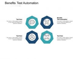 Benefits Test Automation Ppt Powerpoint Presentation Styles Background Image Cpb