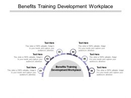 Benefits Training Development Workplace Ppt Powerpoint Presentation Inspiration Smartart Cpb
