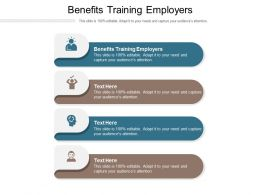 Benefits Training Employers Ppt Powerpoint Presentation Portfolio Graphic Images Cpb
