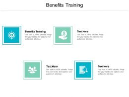 Benefits Training Ppt Powerpoint Presentation Infographic Template Layout Ideas Cpb