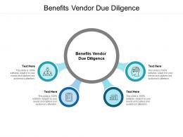 Benefits Vendor Due Diligence Ppt Powerpoint Presentation Slides Structure Cpb