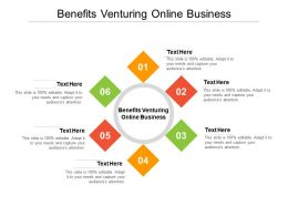 Benefits Venturing Online Business Ppt Powerpoint Presentation Icon Cpb