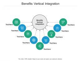 Benefits Vertical Integration Ppt Powerpoint Presentation Outline Gridlines Cpb