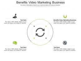 Benefits Video Marketing Business Ppt Powerpoint Presentation Infographics Icon Cpb